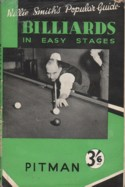 Willie Smith`s Guide Billiards in Easy Stages